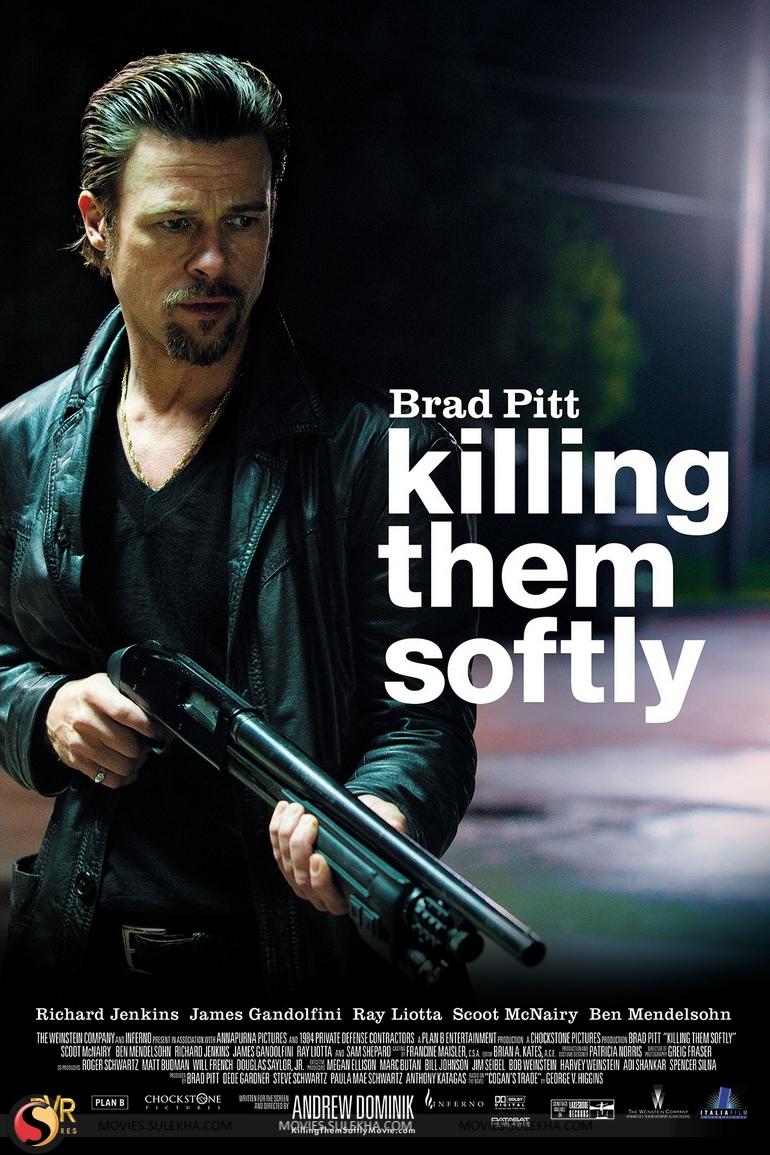Killing Them Softly Killing Them So...