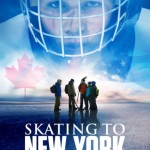 Skating to New York (2013)