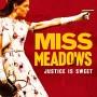 miss meadows (2014)