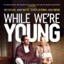 while we are young (2014)
