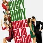 everybody wants to be italian (2007)