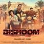 Dishoom (2016)