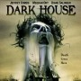 Dark House (2009)