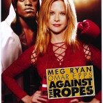 Against the Ropes (2004)