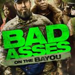 Bad Ass 3 Bad Asses on the Bayou (2015)