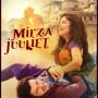 Mirza Juuliet (2017)
