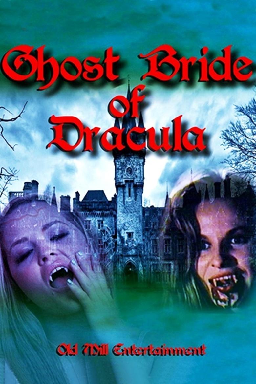 An Erotic Tale Of Ms Dracula ghost bride of dracula (2017)