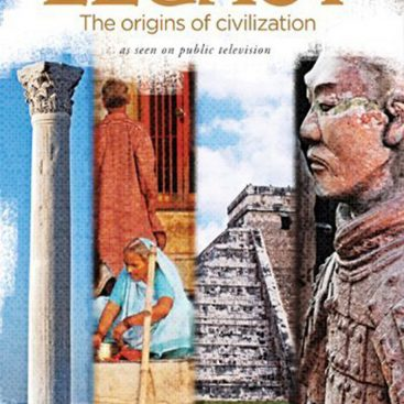 legacy the origins of civilization We humans have been on the earth for more than a million years, but civilization - life in cities - has come about only in the last 5,000 through history.
